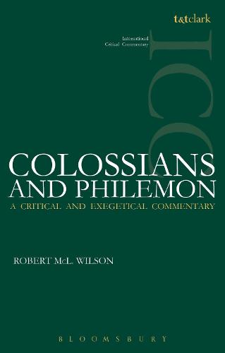 Colossians and Philemon ICC - International Critical Commentary (Paperback)