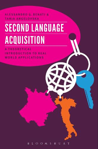 Second Language Acquisition: A Theoretical Introduction To Real World Applications (Hardback)
