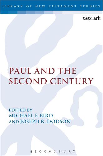 Paul and the Second Century - The Library of New Testament Studies (Paperback)