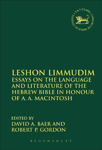 Leshon Limmudim: Essays on the Language and Literature of the Hebrew Bible in Honour of A.A. Macintosh - The Library of Hebrew Bible/Old Testament Studies (Hardback)