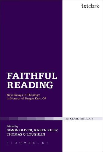Faithful Reading: New Essays in Theology in Honour of Fergus Kerr, OP (Paperback)