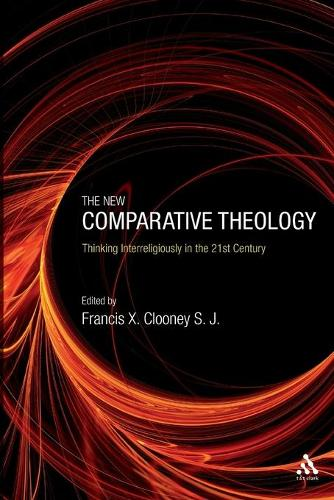 The New Comparative Theology: Interreligious Insights from the Next Generation (Paperback)