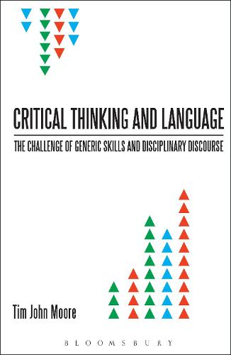 Critical Thinking and Language: The Challenge of Generic Skills and Disciplinary Discourses (Paperback)