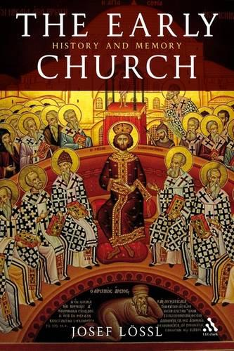 The Early Church: Christianity in Late Antiquity (Paperback)