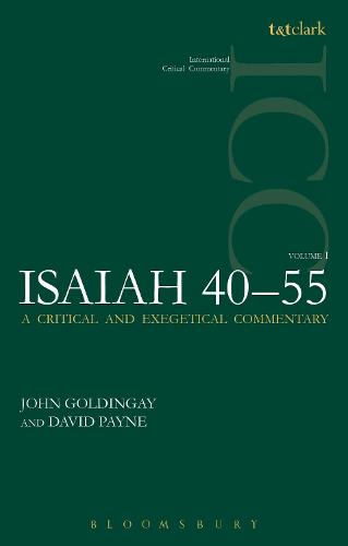 Isaiah 40-55 Vol 1 ICC: A Critical and Exegetical Commentary - International Critical Commentary (Paperback)