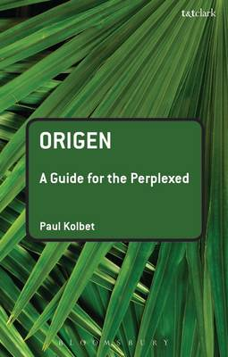 Origen - Guides for the Perplexed 318 (Paperback)