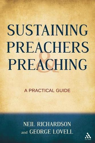 Sustaining Preachers and Preaching: A Practical Guide (Hardback)