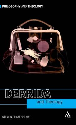 Derrida and Theology - Philosophy and Theology (Hardback)