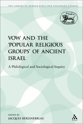 Vow and the 'Popular Religious Groups' of Ancient Israel (Paperback)