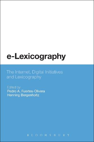 e-Lexicography: The Internet, Digital Initiatives and Lexicography (Paperback)