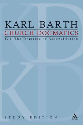 Church Dogmatics Study Edition 22: The Doctrine of Reconciliation IV.1 a 60 - Church Dogmatics 22 (Paperback)