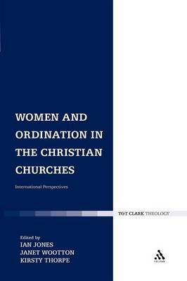 Women and Ordination in the Christian Churches (Paperback)