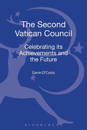 The Second Vatican Council: Celebrating its Achievements and the Future (Hardback)