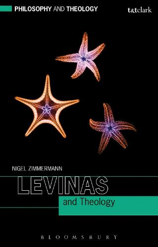 Levinas and Theology - Philosophy and Theology (Paperback)