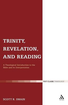Trinity, Revelation, and Reading: A Theological Introduction to the Bible and Its Interpretation (Paperback)