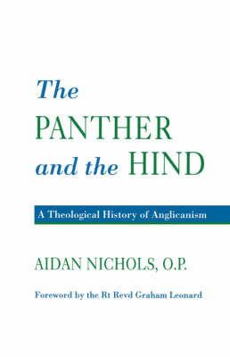 The Panther and the Hind: Theological History of Anglicanism (Paperback)