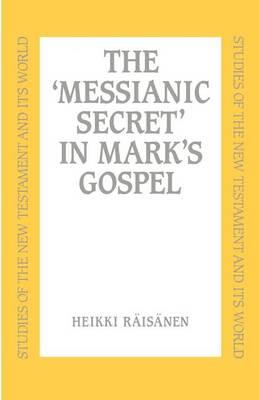 'Messianic' Secret in Mark (Paperback)