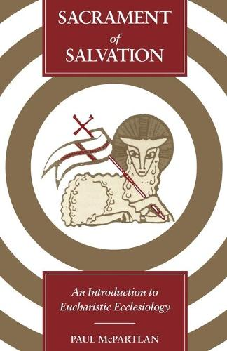 Sacrament of Salvation: Introduction to Eucharistic Ecclesiology (Paperback)