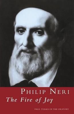 Philip Neri: The Fire of Joy (Paperback)