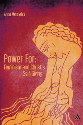 Power for: Feminism and Christ's Self Giving (Paperback)