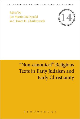 "Cover ""Non-canonical"" Religious Texts in Early Judaism and Early Christianity - Jewish and Christian Texts"