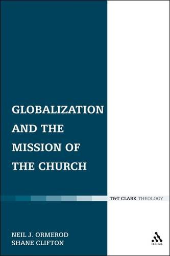 Globalization and the Mission of the Church - Ecclesiological Investigations No. 6 (Paperback)