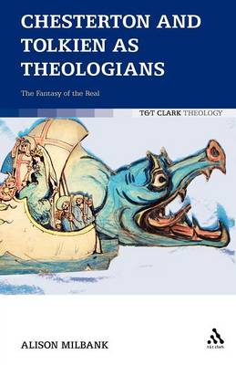 Chesterton and Tolkien as Theologians (Paperback)