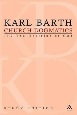 Church Dogmatics Study Edition 10: The Doctrine of God II.2 Sections 32-33 - Church Dogmatics 10 (Paperback)