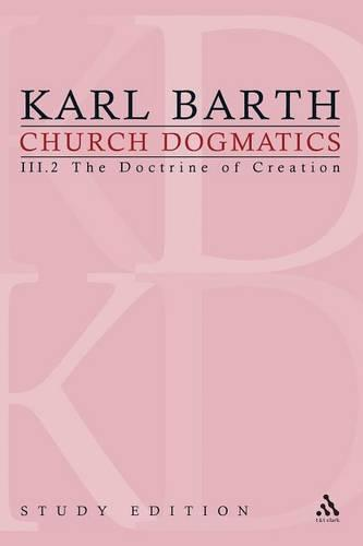 Church Dogmatics Study Edition 14: The Doctrine of Creation III.2 a 43-44 - Church Dogmatics 14 (Paperback)