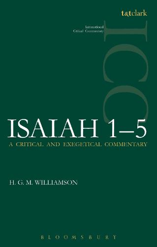 Isaiah 1-5 ICC: A Critical and Exegetical Commentary - International Critical Commentary (Paperback)