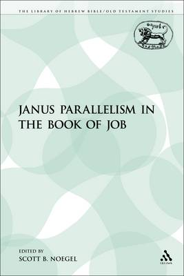 Janus Parallelism in the Book of Job - The Library of Hebrew Bible/Old Testament Studies (Paperback)
