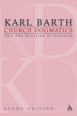Church Dogmatics Study Edition 16: The Doctrine of Creation III.2 a 47 - Church Dogmatics 16 (Paperback)