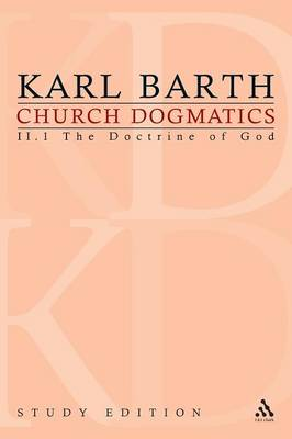 Church Dogmatics Study Edition 7: Volume 2: The Doctrine of God II.1 Sections 25-27 - Church Dogmatics 7 (Paperback)