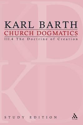 Church Dogmatics Study Edition 19: The Doctrine of Creation III.4 a 52-54 - Church Dogmatics 19 (Paperback)