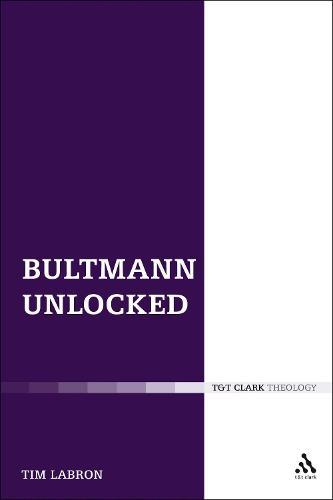 Bultmann Unlocked (Paperback)