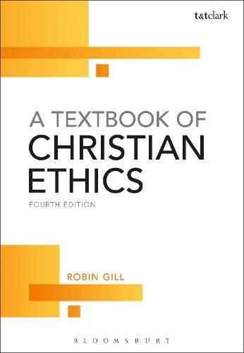 A Textbook of Christian Ethics (Hardback)