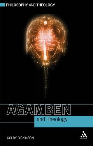 Agamben and Theology - Philosophy and Theology (Paperback)