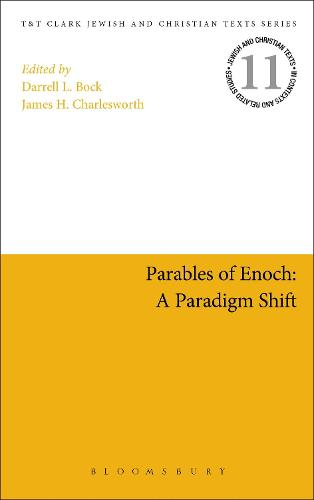 Parables of Enoch: A Paradigm Shift - Jewish and Christian Texts (Hardback)