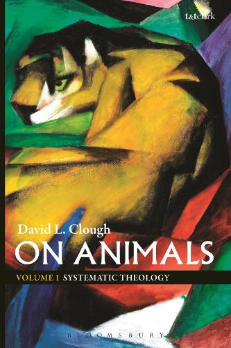On Animals: Volume I: Systematic Theology (Paperback)