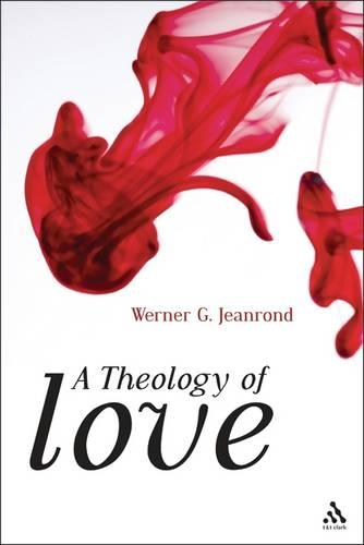 A Theology of Love (Paperback)