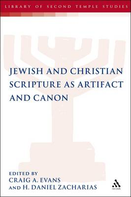 Jewish and Christian Scripture as Artifact and Canon (Paperback)