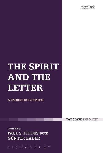 The Spirit and the Letter: A Tradition and a Reversal (Paperback)
