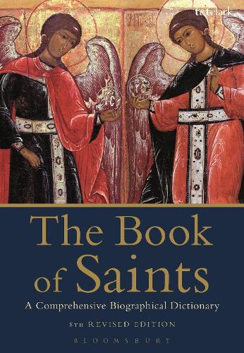The Book of Saints: A Comprehensive Biographical Dictionary (Paperback)