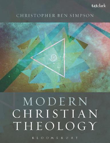 Modern Christian Theology (Hardback)