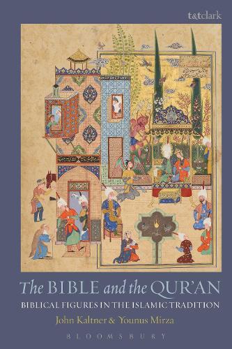 Cover The Bible and the Qur'an: Biblical Figures in the Islamic Tradition