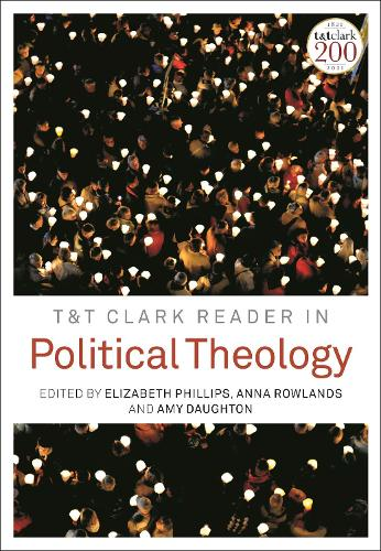 T&T Clark Reader in Political Theology (Paperback)