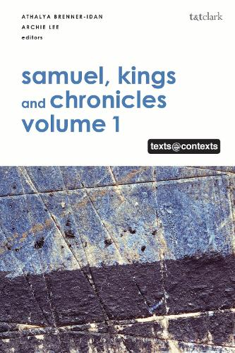 Samuel, Kings and Chronicles I: Texts @ Contexts - Texts @ Contexts (Hardback)
