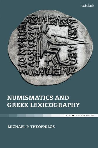 Numismatics and Greek Lexicography (Hardback)