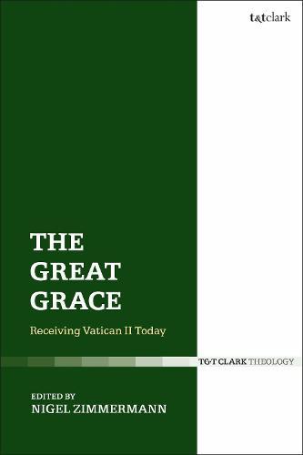 The Great Grace: Receiving Vatican II Today (Paperback)