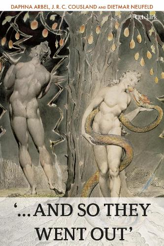 '...And So They Went Out': The Lives of Adam and Eve as Cultural Transformative Story (Paperback)